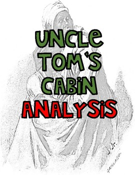 Uncle Tom's Cabin Analysis