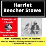 Uncle Tom's Cabin/Harriet Beecher Stowe Differentiated Reading Passage March 20