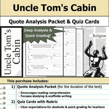 Uncle Tom's Cabin - Quote Analysis & Reading Quizzes
