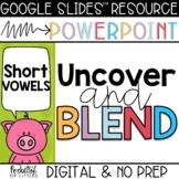 Uncover and Blend CVC Words Bundle (Made for Google Slides