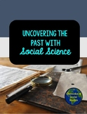 Uncovering the Past with Social Science