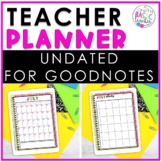 Undated Teacher Planner for GoodNotes