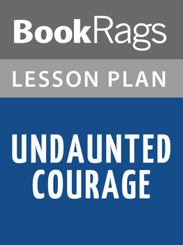 Undaunted Courage Lesson Plans
