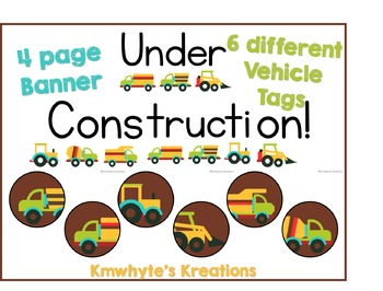 Under Construction Bulletin Decor - Name Tags and Banner -