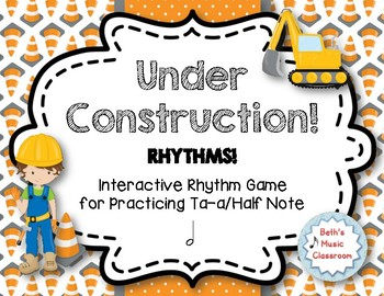 Under Construction! Interactive Rhythm Practice Game - Ta-a