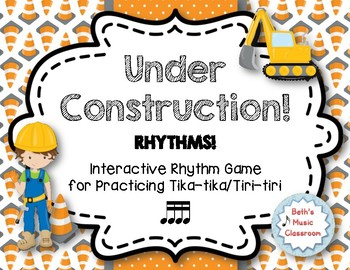Under Construction! Interactive Rhythm Practice Game - Tika-tika
