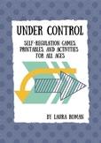 Under Control - Self Regulation Activity Pack