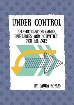 Under Control - Self Regulation Activity Pack