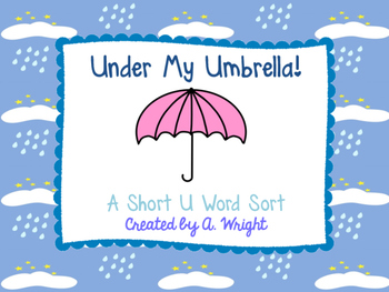 Under My Umbrella Short U Word Sort