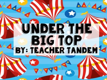 Under The Big Top Printables