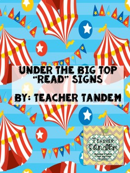 Under The Big Top- READ Signs