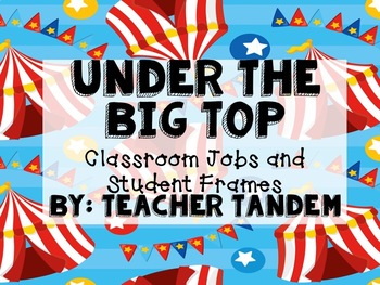 Under The Big Top- Student Jobs and Frames
