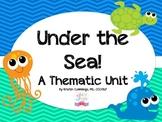 Under The Sea: A Thematic Unit