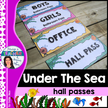 Under The Sea Classroom Theme Bathroom Hall Passes With Editable Pages