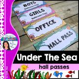 Under The Sea Classroom Theme - Bathroom & Hall Passes wit