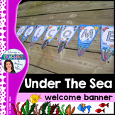 Under The Sea Classroom Theme - Welcome Banner with EDITAB