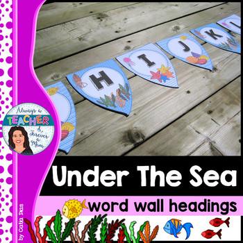 Under The Sea Classroom Theme - Word Wall Headings