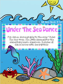 Under The Sea Dance Choreography