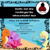 Under The Sea Kindergarten Measurement Unit - NSW Alligned