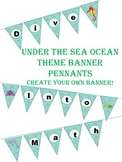 Under The Sea Ocean Theme Pennant Banners