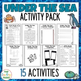 Under The Sea Reading Writing Creative Thinking Activity Pack 15 Activities