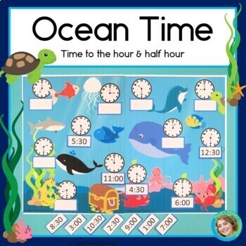 Ocean Theme: Under The Sea Time, telling time to the half hour, first grade math