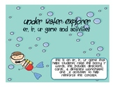 Under Water Explorer - A game and activities about er, ir, ur