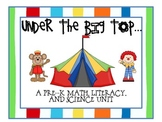 Under the Big Top: A Pre-K Math, Literacy, and Science Unit