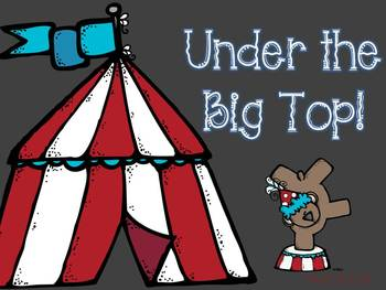 Under the Big Top! {Circus Themed Math and Literacy}