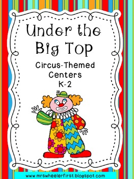 First Grade Centers: Circus