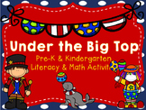 Under the Big Top Pre-K and Kindergarten Literacy and Math