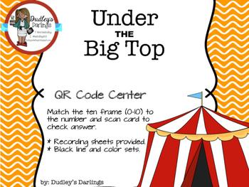 Under the Big Top QR Code Ten Frames