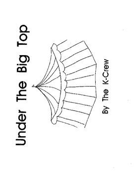 Under the Big Top (blackline emergent reader)