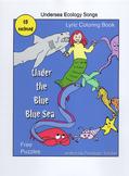Under the Blue Blue Sea, ocean ecology songs Lyrics and Mp3s, 16 songs