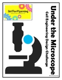 Under the Microscope Cell STEM Challenge