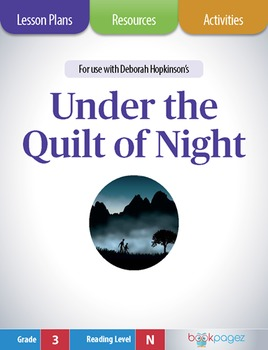 Under the Quilt of Night Lesson Plans & Activities Package (CCSS)