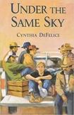 Under the Same Sky (Cynthia DeFelice) BUNDLE