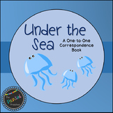 Under the Sea: A One-to-One Correspondence Book