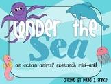 Under the Sea: An Ocean Animal Research Mini-Unit