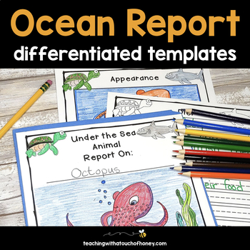Ocean Animals: Tiered Report Writing Templates