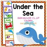 Behavior Clip Chart Behavior Management UNDER THE SEA