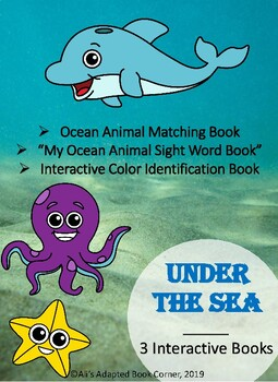 Under the Sea. 3 Books! Ocean Animals. Interactive Books. Special Ed. Autism