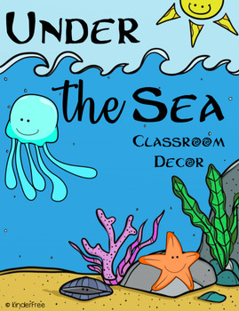 Under The Sea Classroom Decor Pack By Kinderfree Teachers