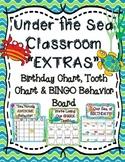 "Under the Sea Classroom ""Extras"" - Birthday Chart, Tooth Chart & Behavior BINGO"