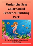 Under the Sea: Color Coded Sentence Building Activities