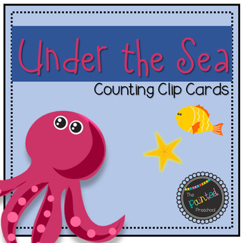 Under the Sea! Counting Clip Cards