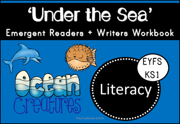 Under the Sea Emergent Reading and Writing Activity Pack