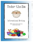 Under the Sea Informational Writing Packet