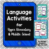 Upper Elementary and Middle School Language Activities for SLPs