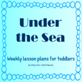 Under the Sea Toddler Lesson Plan